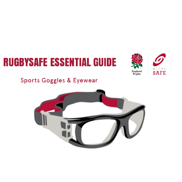 RUGBYSAFE ESSENTIAL GUIDE – Sports Goggles And Eyewear
